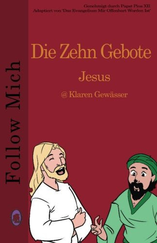 Die Zehn Gebote (Follow Mich) (Volume 6) (German Edition)