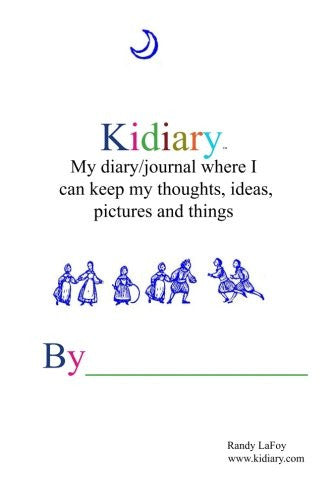 Kidiary: A Diary/Journal for Children