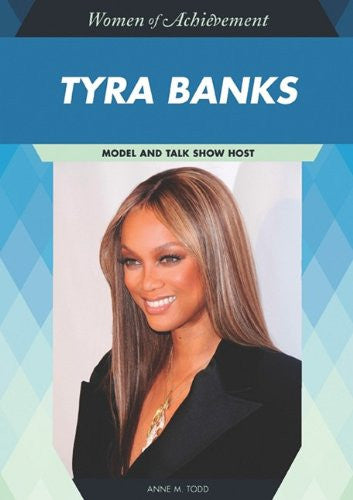 Tyra Banks: Model and Talk Show Host (Women of Achievement (Hardcover))
