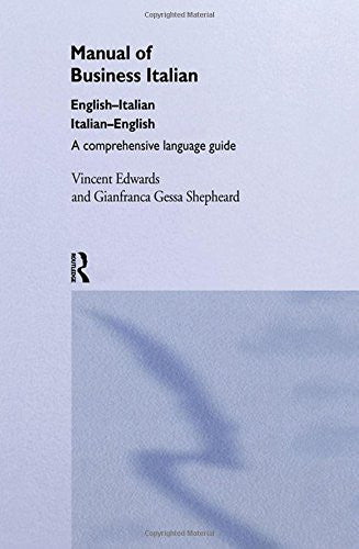 Manual of Business Italian: A Comprehensive Language Guide (Manuals of Business S)