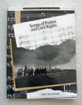 Songs of Protest and Civil Rights (Traditional Black Music)