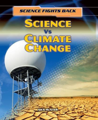 Science vs Climate Change (Science Fights Back)