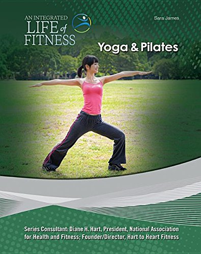 Yoga & Pilates (An Integrated Life of Fitness)