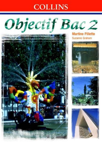 Objectif Bac: Student's Book Level 2