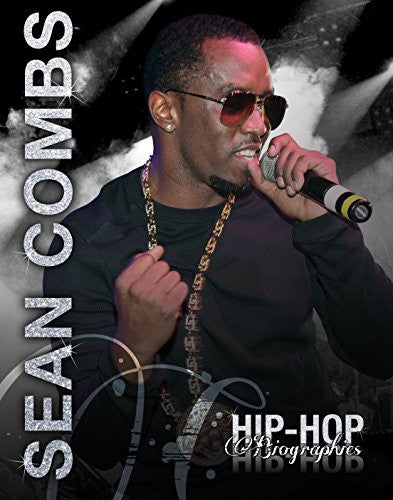 Sean Combs (Hip-Hop Biographies)