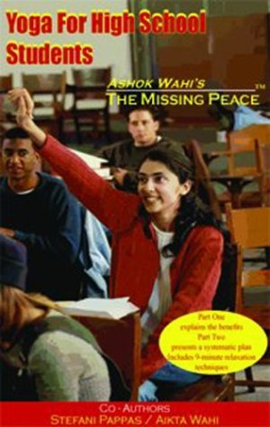 Yoga for High School Students (Missing Peace (Princeton Design Group))