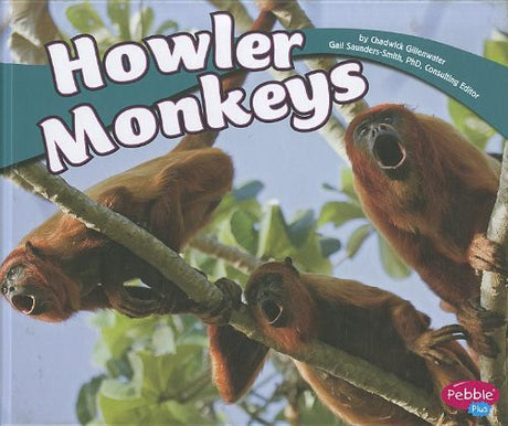 Howler Monkeys (South American Animals)
