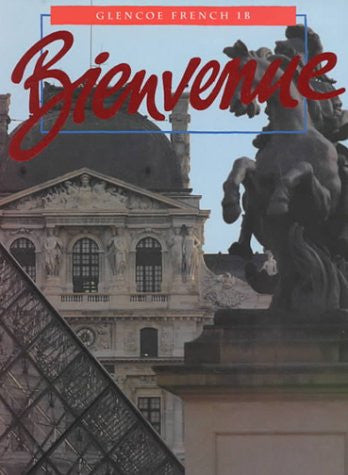 Bienvenue: French 1B (Glencoe French)