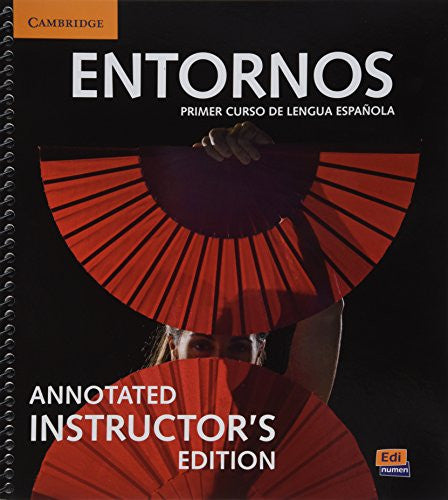 Entornos Beginning Annotated Instructor's Edition with ELEteca Access and Digital Master Guide (Spanish Edition)