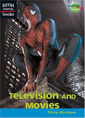 Television and Movies (High Interest Books: American Pop Culture)
