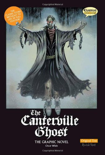 The Canterville Ghost: Original Text: The Graphic Novel (British English)