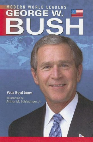 George W. Bush (Modern World Leaders)