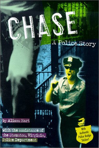 Chase: A Police Story (Police Work (Random House))