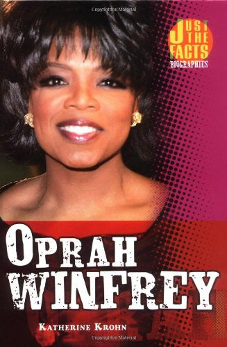 Oprah Winfrey (Just the Facts Biographies)