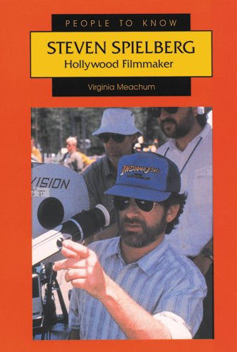 Steven Spielberg: Hollywood Filmmaker (People to Know)