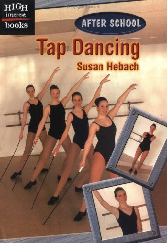 Tap Dancing (Turtleback School & Library Binding Edition) (High Interest Books (Pb))