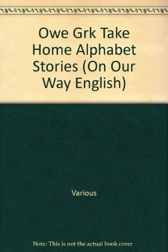 Rigby On Our Way to English: Take-Home Alphabet Stories Grade K