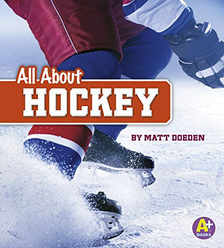 All About Hockey (All About Sports)