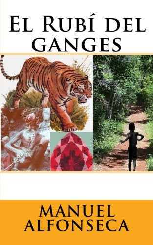 El Rubí del ganges (Spanish Edition)
