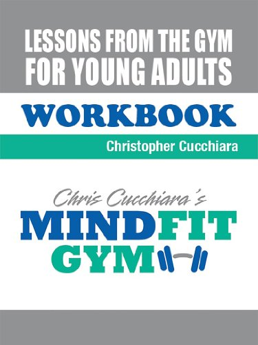 Lessons From The Gym For Young Adults: Workbook