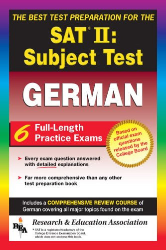 SAT II Subject Test: German  -- The Best Test Preparation for the SAT II (Test Preps)