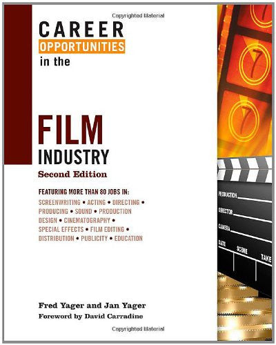 Career Opportunities in the Film Industry (Career Opportunities (Hardcover))