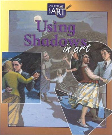 Using Shadows in Art (How to Look at Art)