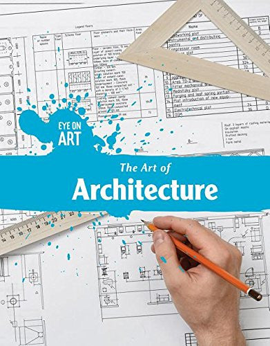 The Art of Architecture (Eye on Art)