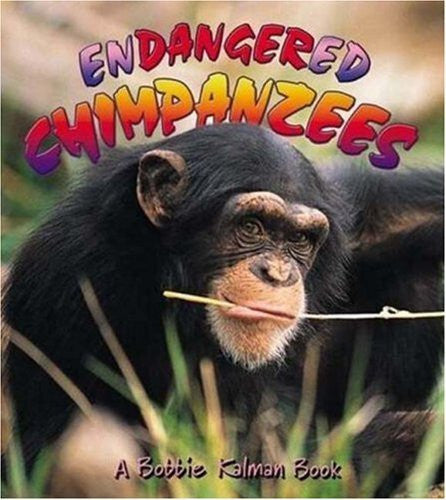 Endangered Chimpanzees (Turtleback School & Library Binding Edition)