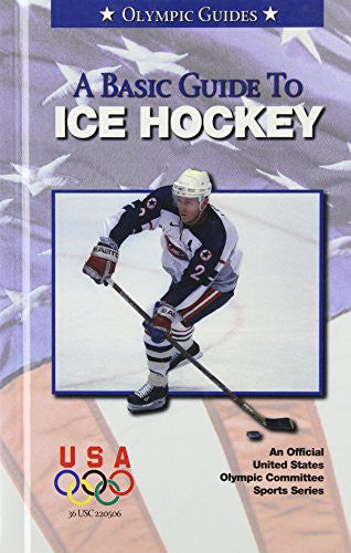 Basic Guide to Ice Hockey (Olympic Guides)