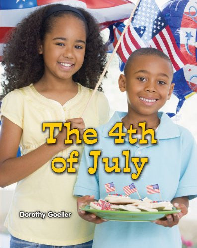 The 4th of July (All about Holidays (Paperback))