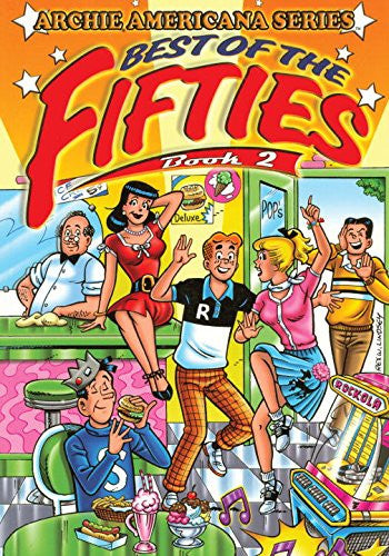 Best of the Fifties / Book #2 (Archie Americana Series)