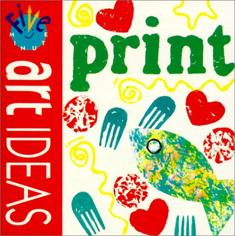 Five Minute Art Ideas: Print
