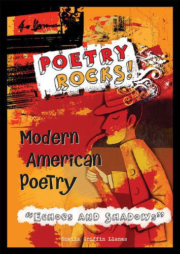 Modern American Poetry: Echoes and Shadows (Poetry Rocks!)