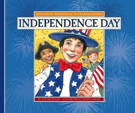 Independence Day (Holidays, Festivals, & Celebrations)