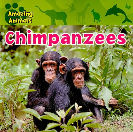 Chimpanzees (Amazing Animals (Gareth Stevens Paperback))