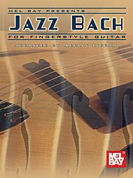 Mel Bay Jazz Bach Guitar Edition