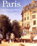 Paris: An Architectural History.