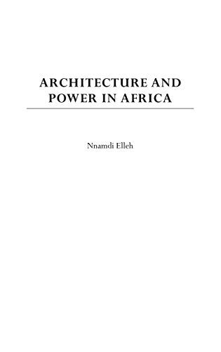 Architecture and Power in Africa: