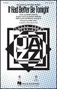 It Had Better Be Tonight - Michael Bublé - SSA - SSA - Sheet Music