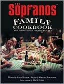 Sopranos Family Cookbook As Compiled by Artie Buccco