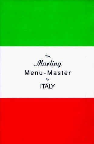 The Marling Menu-Master for Italy by William E. Marling (July 1971)
