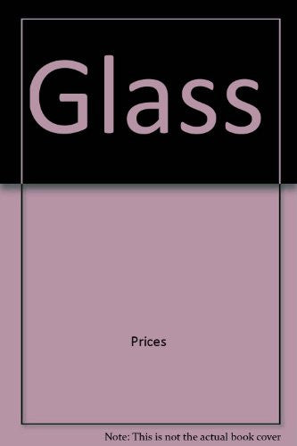Glass (The Lyle antiques & their values)