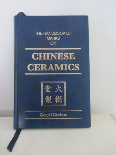 The Handbook of Marks on Chinese Ceramics
