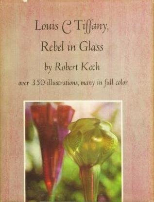 Louis C. Tiffany: Rebel in Glass, over 350 Illustrations, Many in Full Color