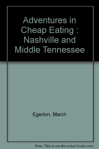 Adventures in Cheap Eating : Nashville and Middle Tennessee
