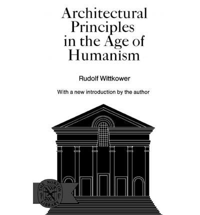 Architectural Principles in the Age of Humanism (Paperback) - Common