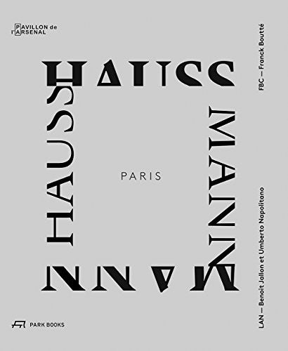 Paris Haussmann: A Model's Relevance
