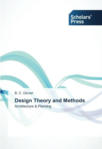 Design Theory and Methods: Architecture & Planning