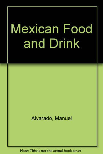Mexican Food and Drink